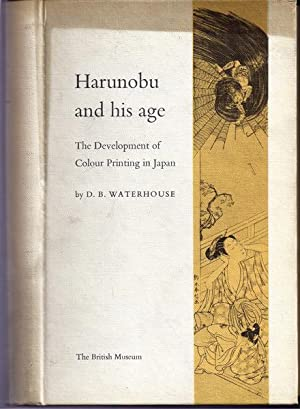 Harunobu and His Age: The Development of Colour Printing in Japan