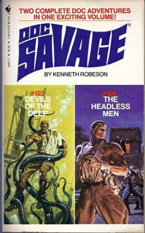 Doc Savage 123/124 Devils of the Deep/The Headless Men: Robeson, Kenneth