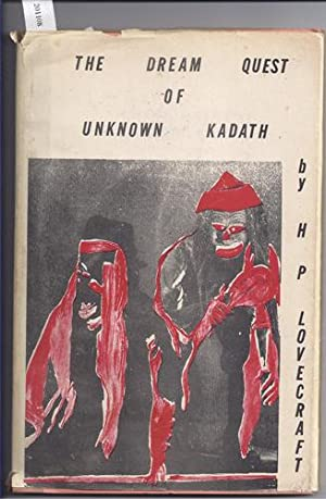 The Dream Quest of Unknown Kadath: Lovecraft, H. P.