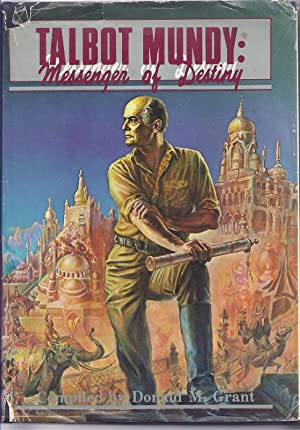 Talbot Mundy: Messenger of Destiny (Marion Zimmer Bradley's copy)