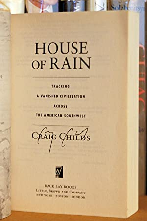 House of Rain: Tracking a Vanished Civilization Across the American Southwest, SIGNED BY AUTHOR: ...