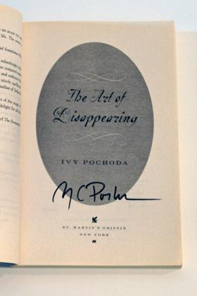 The Art of Disappearing: A Novel, SIGNED BY AUTHOR: Pochoda, Ivy