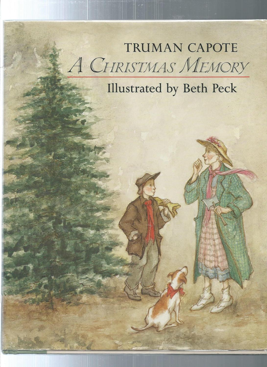A Christmas Memory by Capote, Truman / illust.by Beth Peck ...
