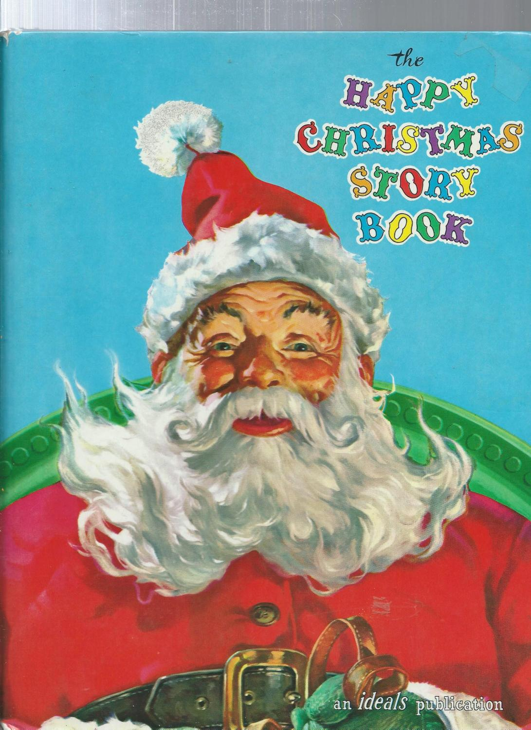The Christmas Story Book.The Happy Christmas Story Book