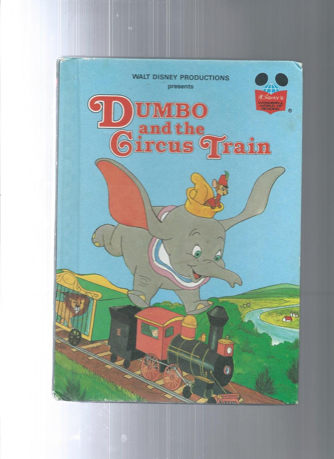 walt disney productions presents dumbo and the circus train by walt