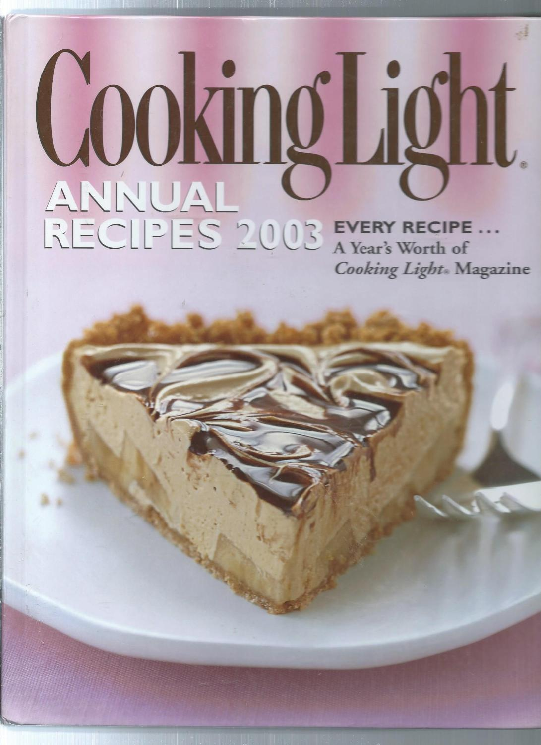 Cooking Light Annual Recipes 2003: Cooking Light Magazine