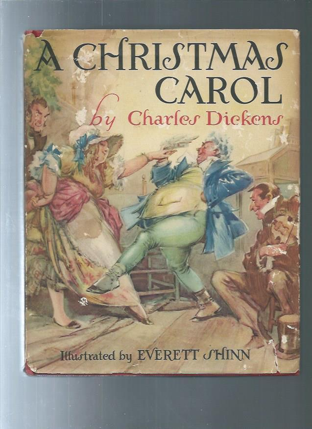CHRISTMAS CAROL in pose being a ghost story of christms by Charles Dickens / illust.by Everett ...