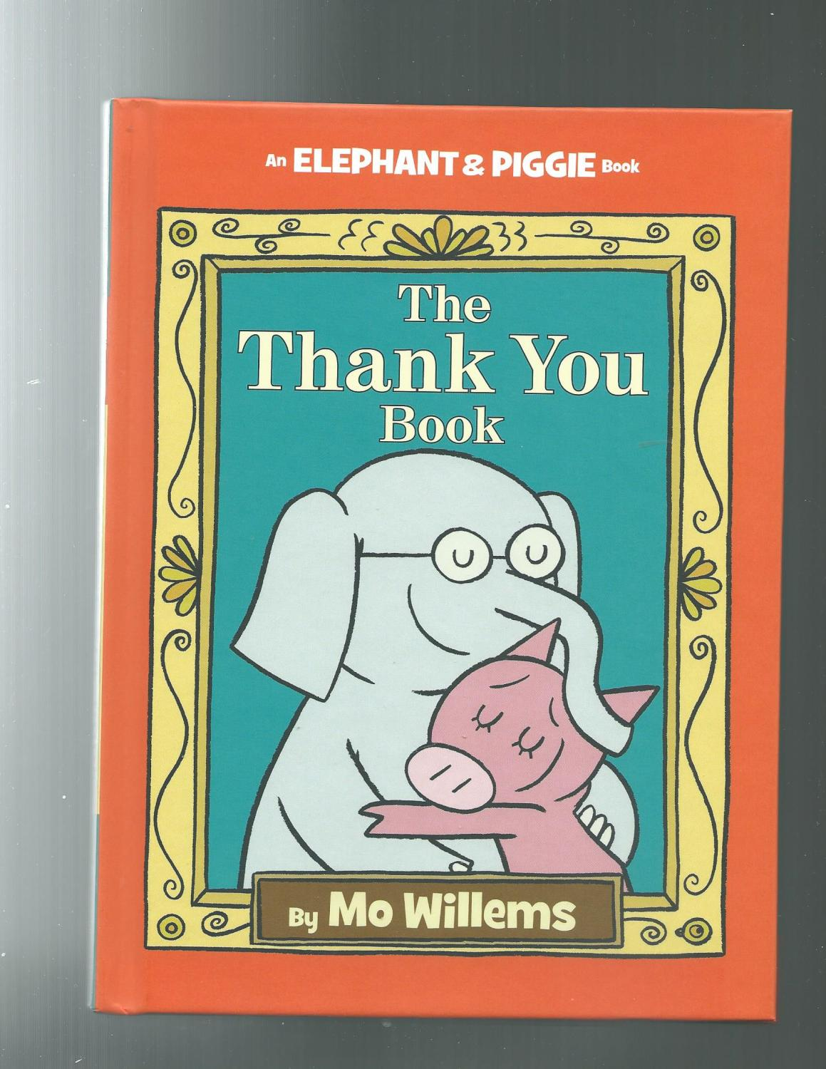 The thank you book an elephant and piggie book