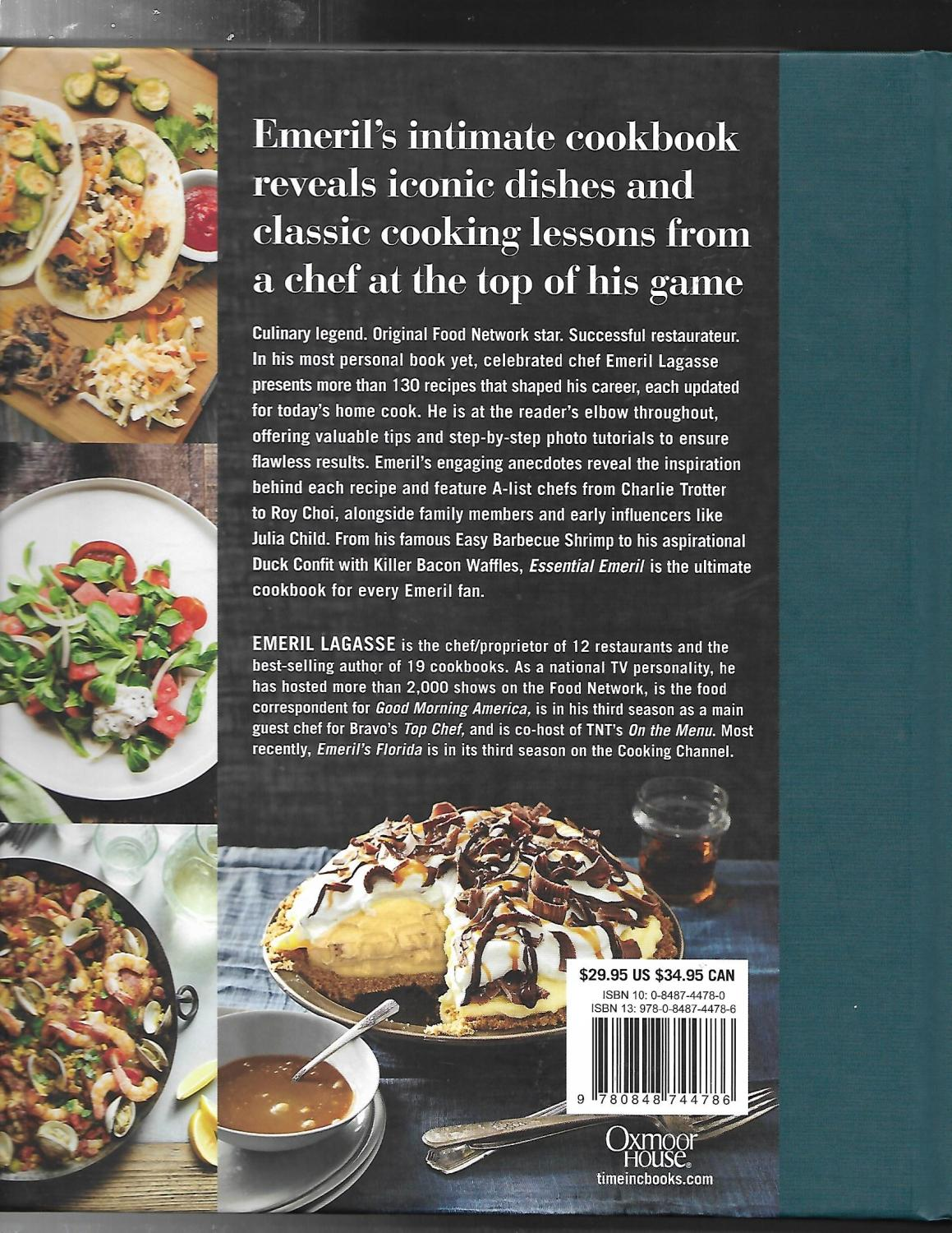 Essential Emeril Favorite Recipes and Hard-Won Wisdom from My Life in the Kitchen