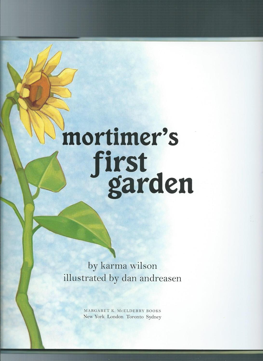 ... MORTIMER'S FIRST GARDEN: WILSON, KARMA author/ Anderson, ...