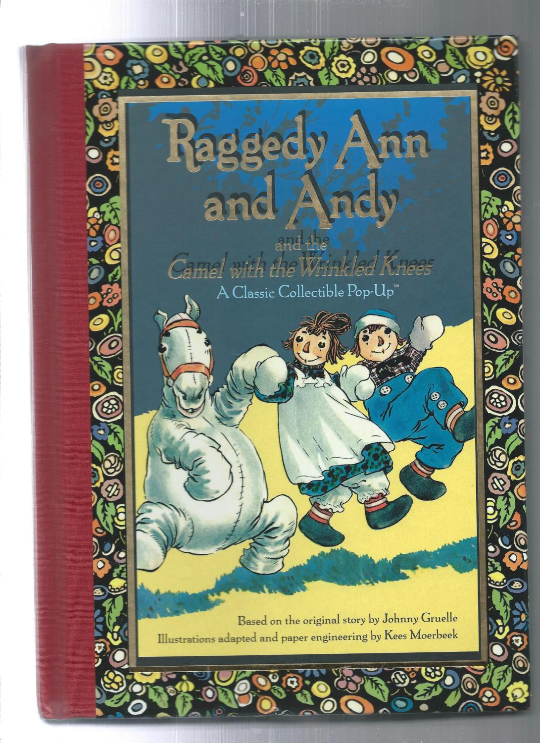 raggedy ann and andy and the camel with the wrinkled knees a