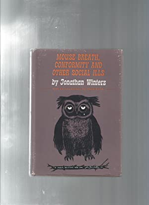 MOUSE BREATH CONFORMITY and other SOCIAL ILLS: Winters, Jonathan /
