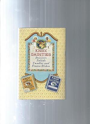 KNOX GELATINE desserts salads candies and frozen dishes: Charles B Knox Gelintine Co Inc