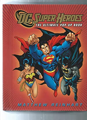 DC Super Heroes : The Ultimate Pop-Up Book