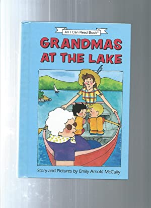 GRANDMA'S AT THE LAKE Stories and Pictures