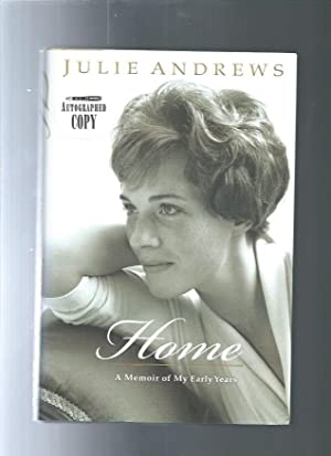 HOME : A Memoir of My Early: ANDREWS, JULIE