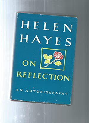 ON REFLECTION an autobiography