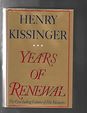 YEARS OF RENEWAL the concluding volume of his memoirs