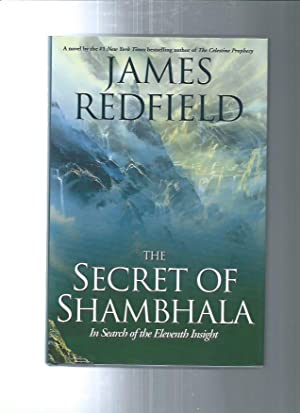 THE SECRET OF SHAMBHALA : In Search of the Eleventh Insight