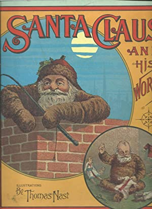 SANTA CLAUS and his works: Geo P Webster