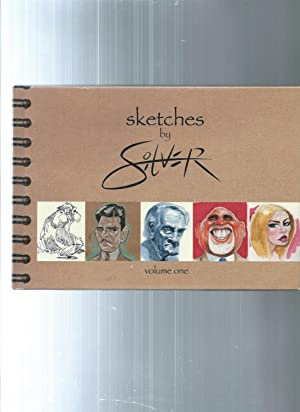 Sketches By Silver volume one