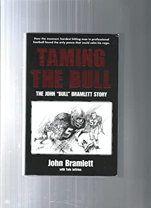 TAMING THE BULL the john