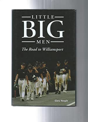 Little Big Men: The Road to Williamsport