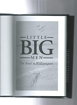 Little Big Men: The Road to Williamsport: Yeagle, Gary