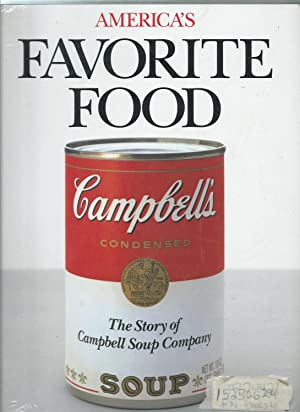 America's Favorite Food - The Story of Campbell Soup Company