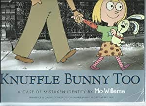 KNUFFLE BUNNY TOO a case of mistaken: Mo Willems