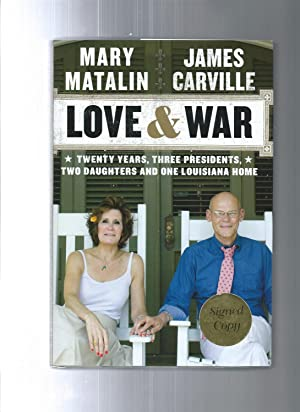 LOVE & WAR 20 years 3 wars 2 daughters and 1 Louisiana home