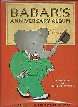 Babar's Anniversary Album: 6 Favorite Stories: Brunhoff, Jean De