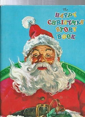 THE HAPPY CHRISTMAS STORY BOOK: Van B Hooper edited by