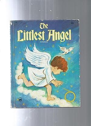 THE LITTLEST ANGEL abridged: Charles Tazewell /