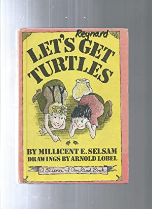 LET'S GET TURTLES A Science I Can: Millicent E Selsam