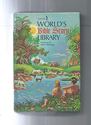 WORLD'S BIBLE STORY LIBRARY volume 1 - 8: J Harold Gwynne DD / illust.by Steele Savage