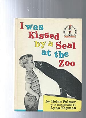 I WAS KISSED BY A SEAL AT: Helen Palmer /