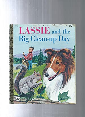 LASSIE and the Big Clean-up Day: Kennon Graham illust.by