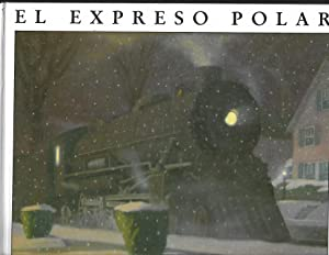 EL XPRESO POLAR (THE POLAR EXPRESS): VAN ALLSBURG, CHRIS