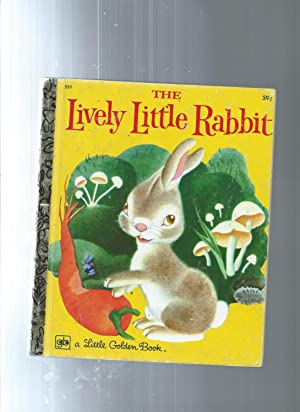 The LIVELY LITTLE RABBIT: Ariane / illust.by