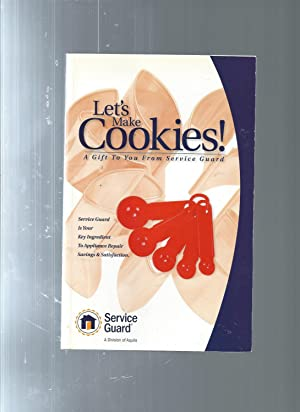 LET'S MAKE COOKIES! a guift to you: Service Guard