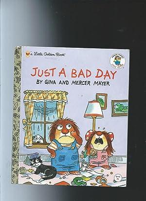 Just a Bad Day: Little Golden Book: Mayer, Gina &