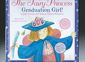 THE VERY FAIRY PRINCESS GRADUATION GIRL!: Julie Andrews &