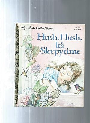 Hush Hush It's Sleepytime: Parish, Peggy /
