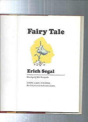 FAIRY TALE: Erich Segal / illust.by Dino Kotopoulis