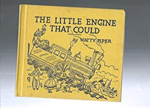 THE LITTLE ENGINE THAT COULD: Watty Piper retold