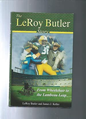 THE LeROY BUTLER STORY from wheelhair to: LeRoy Butler and