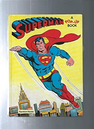 Superman (Pop-Up Book, No. 38): IB Penick paper engineering by / art by Curt Swan, Bob Oksner, ...