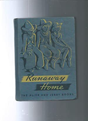 RUNAWAY HOME The Alice and Jerry Books reading foundation series