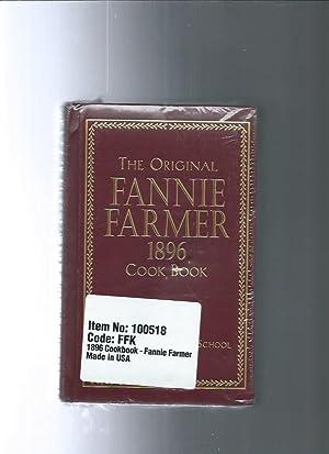 THE ORIGIANL FANNIE FARMER 1896 cookbook Boston: Fannie Farmer /